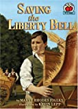 Saving the Liberty Bell (On My Own History)