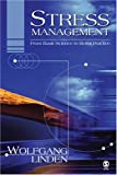 Stress management :  from basic science to better practice /
