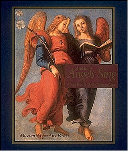 And the Angels Sing: A Song Book of Classic Christmas