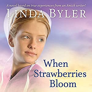 When Strawberries Bloom Audiobook
