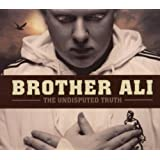 Undisputed Truth ~ Brother Ali