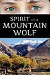 Spirit of a Mountain Wolf
