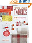 How to Choose Fabrics: 350 Fabric Swa...