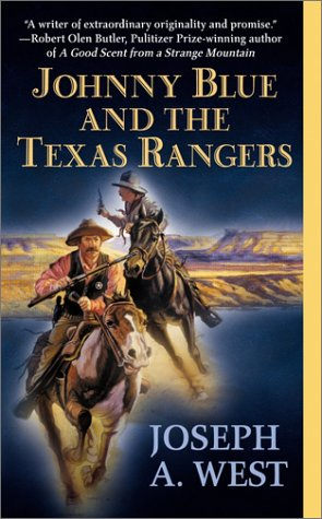 Johnny Blue And The Texas Rangers (Signet Western), Joseph A. West