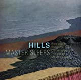 Master Sleeps by Hills [Music CD]