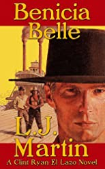 The Benicia Belle - Clint Ryan Series
