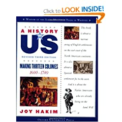 A History of US: Making Thirteen Colonies: 1600-1740 A History of US Book Two by Joy Hakim
