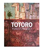 img - for Totoro Forest Project book / textbook / text book