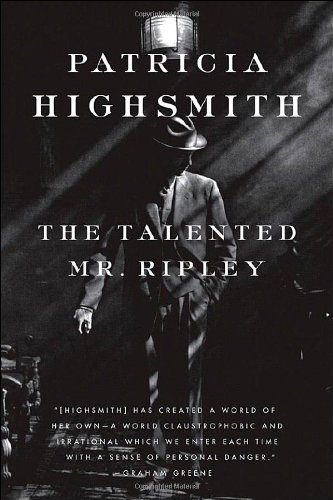 The Talented Mr. Ripley by Patricia Highsmith