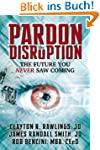 Pardon the Disruption: The Future You...