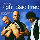Introducing... Right Said Fred