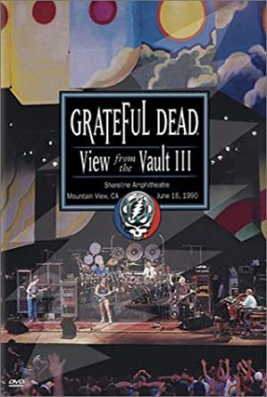Grateful Dead - View from the Vault III