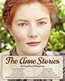 The Anne Stories: 12 Books, Anne of Green Gables, Anne of Avonlea, Anne of the Island, Anne's House of Dreams, Rainbow Valley, Rilla of Ingleside, Chronicles of Avonlea, Audiobook Links