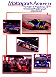 Motorsports America: The Men and Machines of American Motorsport, 1998-1999 (Motorsports America: The Men & Machines of American Motorsport)