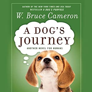 A Dog's Journey | [W. Bruce Cameron]