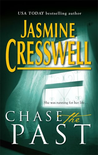 Chase The Past, Jasmine Cresswell
