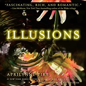 Illusions | [Aprilynne Pike]