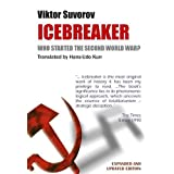 Icebreaker: Who Started the Second World Warby Viktor Suvorov