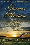 img - for Glorious Montana Sky (The Montana Sky Series) book / textbook / text book