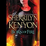 Born of Fire: A League Novel (       UNABRIDGED) by Sherrilyn Kenyon Narrated by Fred Berman