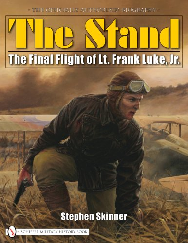 THE STAND: The Final Flight of Lt. Frank Luke, Jr. (English and French Edition)