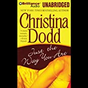 Just the Way You Are: Lost Texas Hearts, Book 1 | Christina Dodd
