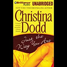 Just the Way You Are: Lost Texas Hearts, Book 1 Audiobook by Christina Dodd Narrated by Natalie Ross