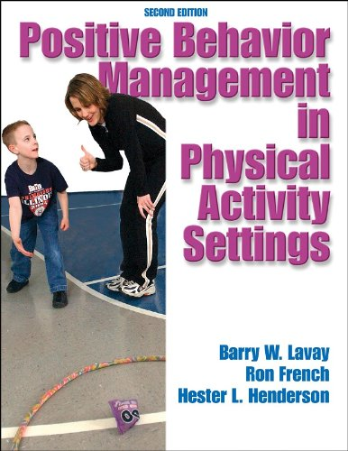 Positive Behavior Management in Physical Activity...