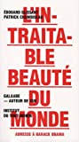 echange, troc Édouard Glissant, Patrick Chamoiseau - L'intraitable beauté du monde. Adresse à Barack Obama