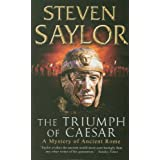 "The Triumph of Caesar (Gordianus the Finder 12)von ""Steven Saylor"""