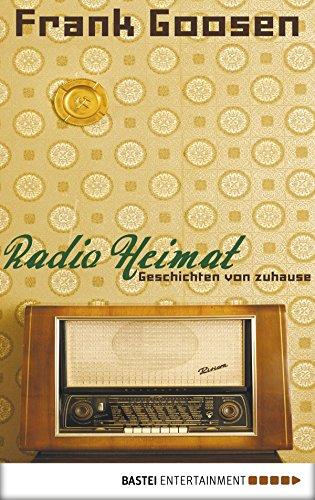 Radio Heimat: Geschichten von zuhause (Eichborn digital ebook)