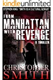 From Manhattan with Revenge (The Fourth Book in the Fifth Avenue Series) (English Edition)