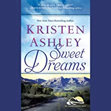 Sweet Dreams (       UNABRIDGED) by Kristen Ashley Narrated by Emma Taylor