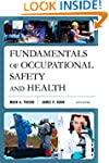 Fundamentals of Occupational Safety a...