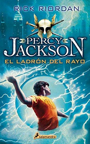El Ladrón Del Rayo. Percy Jackson Y Los Dioses Del Olimpo I (Narrativa Joven)