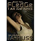 FLEDGE (I Am Just Junco #2)by J.A. Huss