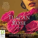 Tuscan Rose | Belinda Alexandra