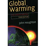 Global Warming: The Complete Briefing ~ John Theodore Houghton
