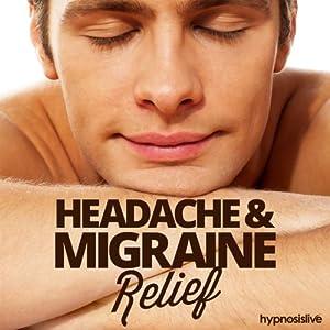 Headache & Migraine Relief Hypnosis Speech