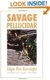 Savage Pellucidar (Bison Frontiers of Imagination)