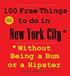 100 Free Things to do in New York* Wi...
