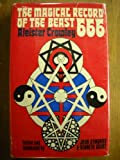 The Magical Record of the Beast 666: The Diaries of Aleister Crowley, 1914-1920 (0715606360) by Crowley, Aleister