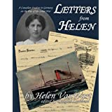 Letters from Helen : A Canadian Student in Germany on the Eve of the Great Warby Helen Vanwart
