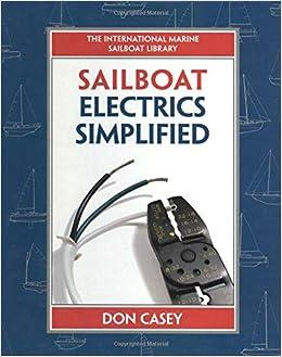 Sailboat Electrics Simplified: Don Casey: 9780070366497: Amazon.com