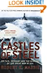 Castles Of Steel: Britain, Germany an...