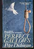 Perfect Gallows (0099594404) by Peter Dickinson