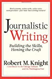Journalistic Writing: Building the Skill...