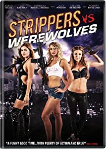 Strippers Vs Werewolves [DVD] [Region 1] [US Import] [NTSC]