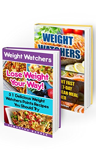 Weight Watchers BOX SET 2 IN 1: Lose Weight Your Way With 31 Delicious Weight Watchers Points Recipes and 7-day Mediterranean Meal Planner: (Weight Watchers ... Simple Diet Plan With No Calorie Counting,) by Samantha Barber