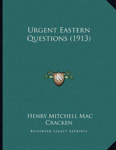 Urgent Eastern Questions (1913)